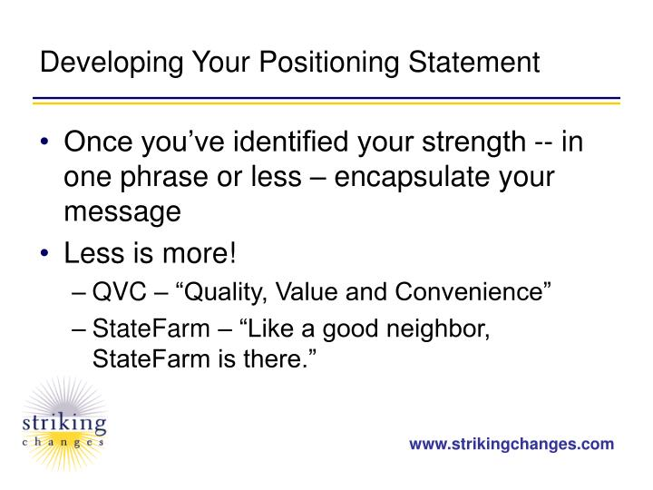 Developing Your Positioning Statement