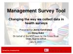 management survey tool changing the way we collect data in health surveys