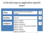 is the best way an application specific view1