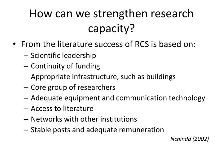 How can we strengthen research capacity?