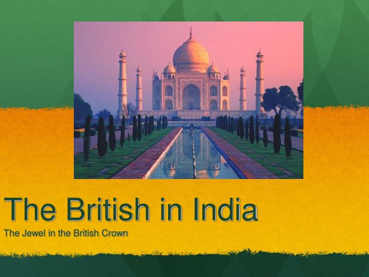 the british in india the jewel in the british crown n.