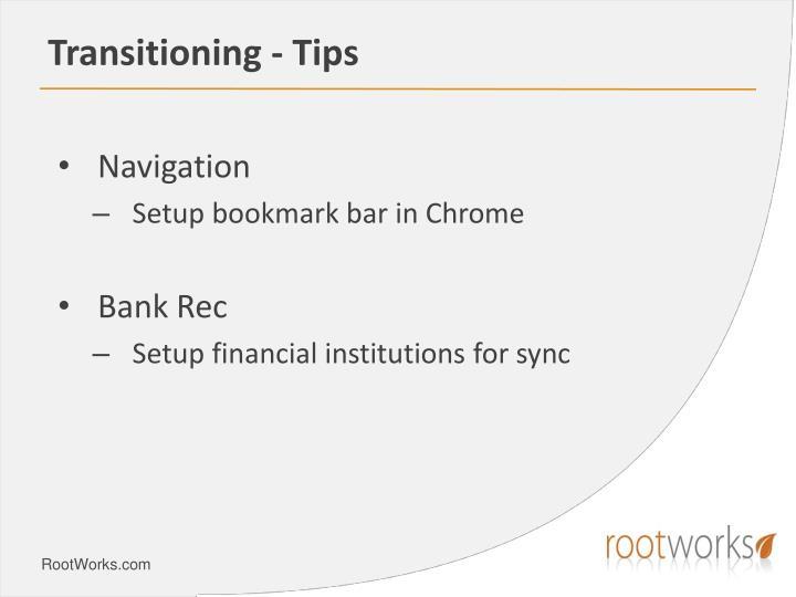 Transitioning - Tips