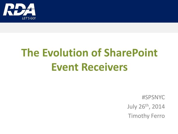 The evolution of sharepoint event receivers