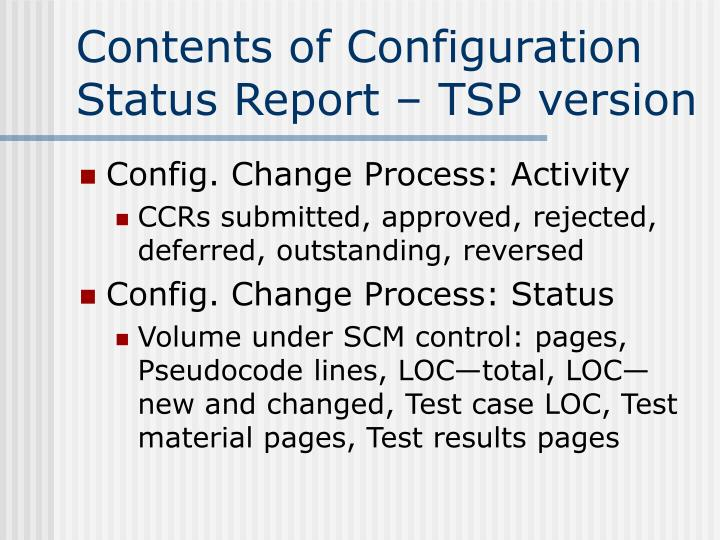 Contents of Configuration Status Report – TSP version