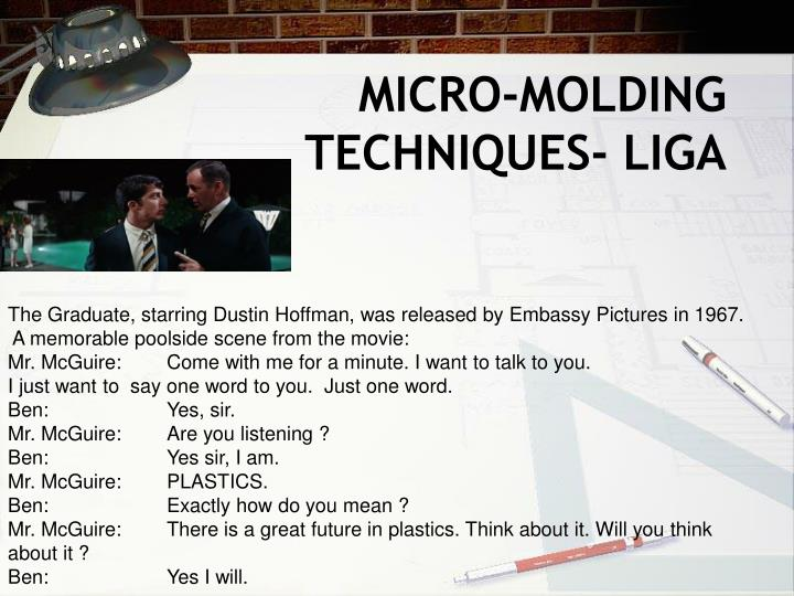Micro molding techniques liga