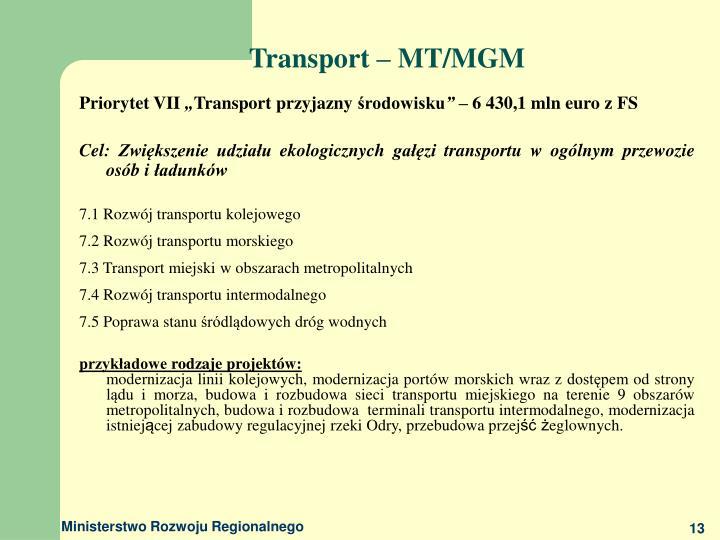Transport – MT/MGM