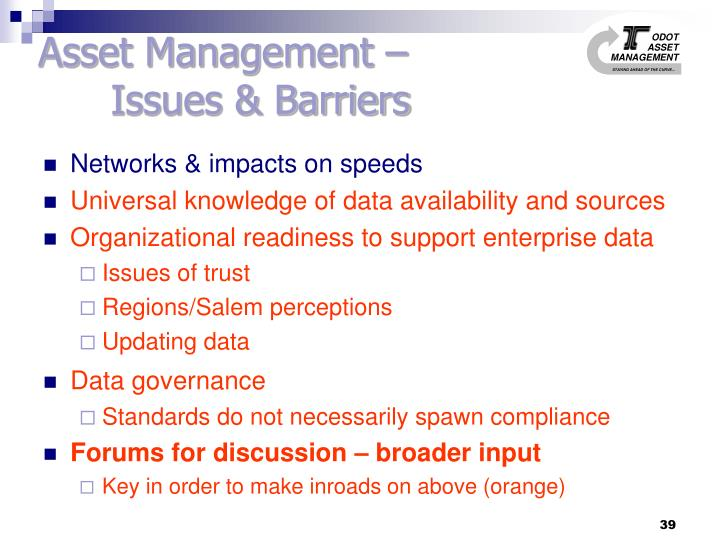 Asset Management –                  	Issues & Barriers