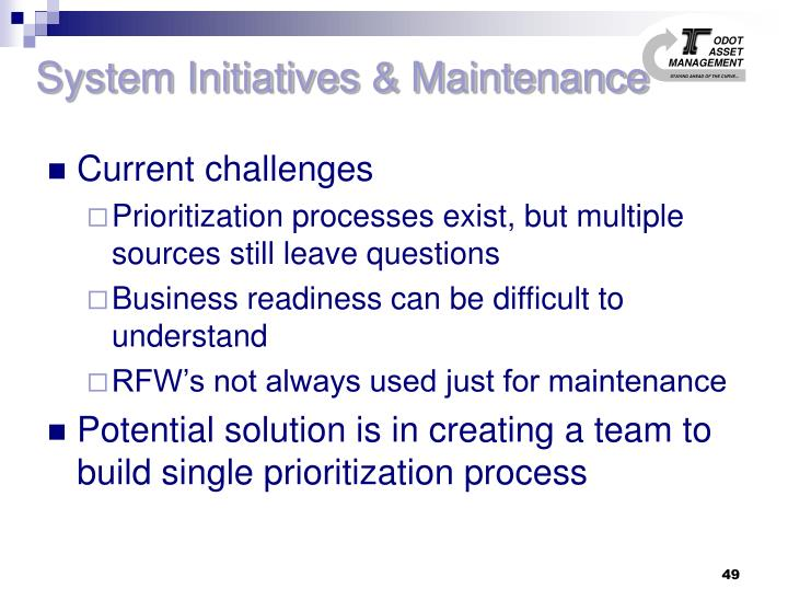 System Initiatives & Maintenance