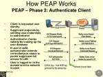how peap works peap phase 2 authenticate client