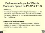 performance impact of clients processor speed on peap ttls