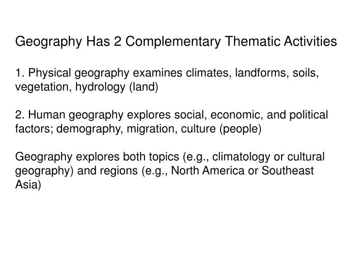 Geography Has 2 Complementary Thematic Activities