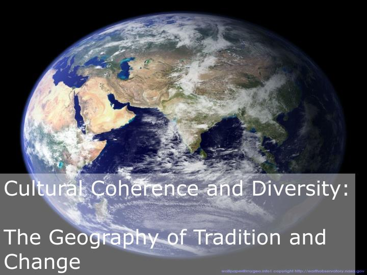 Cultural Coherence and Diversity: