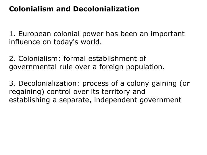 Colonialism and Decolonialization