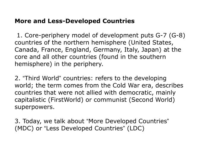 More and Less-Developed Countries