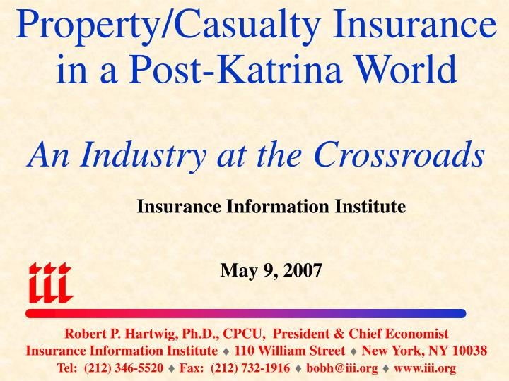 property casualty insurance in a post katrina world an industry at the crossroads n.