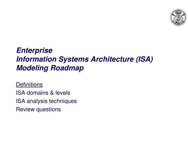 enterprise information systems architecture isa modeling roadmap n.