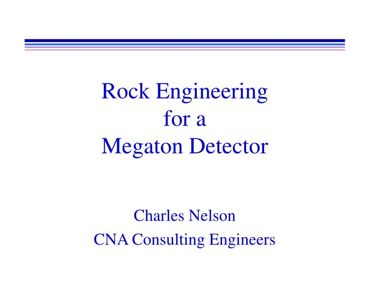 rock engineering for a megaton detector n.