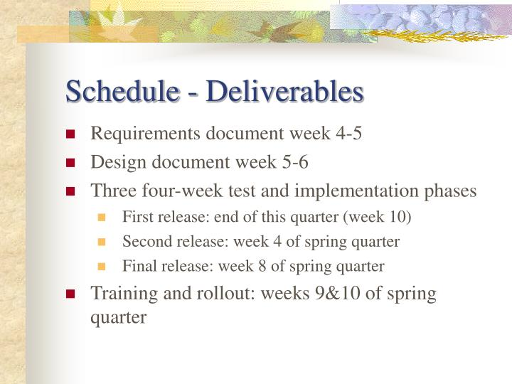 Schedule - Deliverables