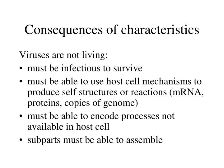 Consequences of characteristics