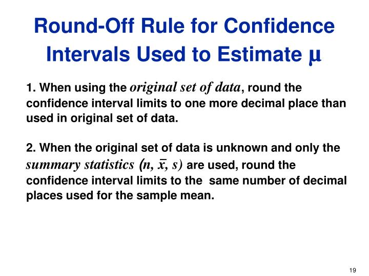 Round-Off Rule for Confidence Intervals Used to Estimate
