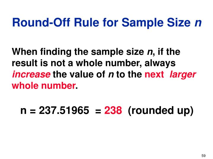Round-Off Rule for Sample Size