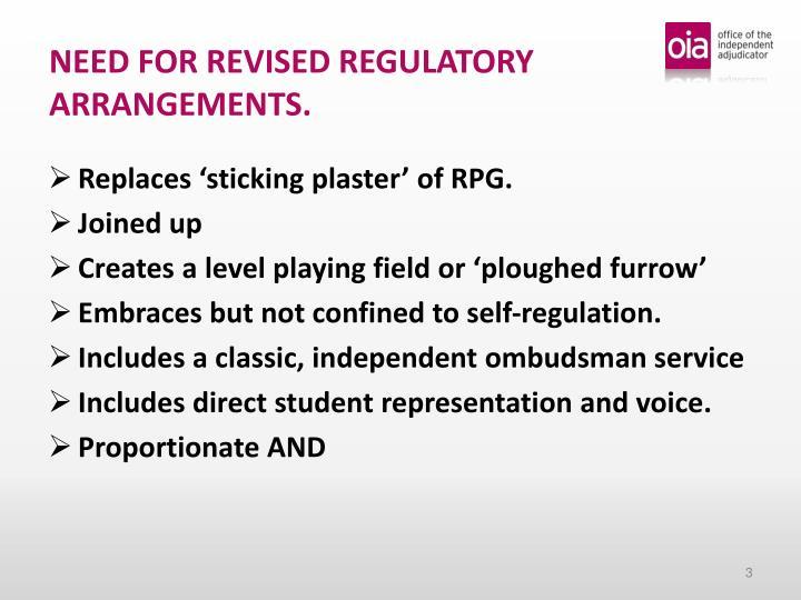Need for revised regulatory arrangements