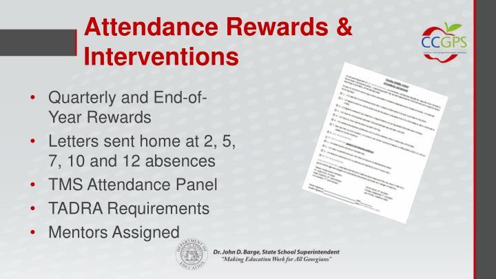 Attendance Rewards & Interventions