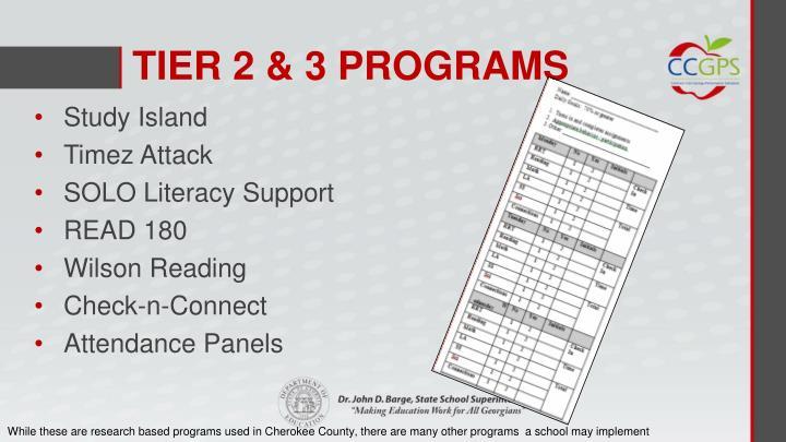 TIER 2 & 3 PROGRAMS