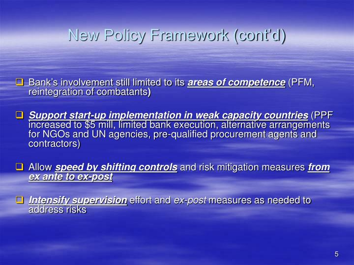 New Policy Framework (cont'd)