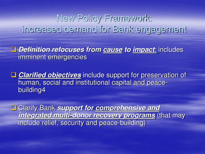 New Policy Framework: