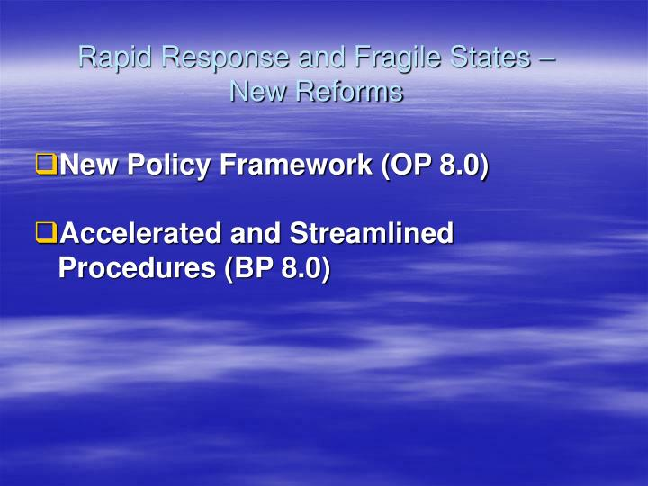 Rapid response and fragile states new reforms