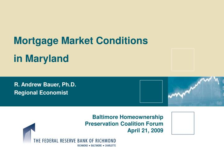 Mortgage Market Conditions