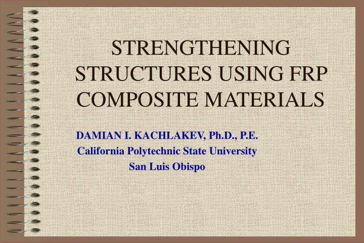 strengthening structures using frp composite materials n.