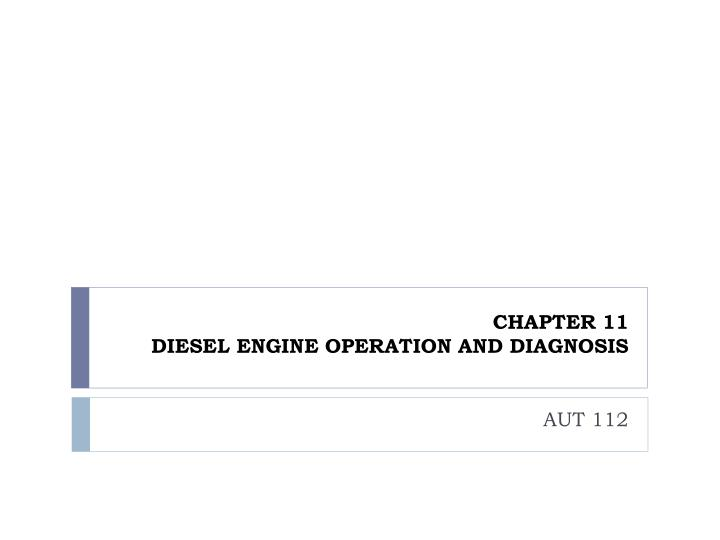 chapter 11 diesel engine operation and diagnosis n.