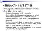 kebijakan investasi
