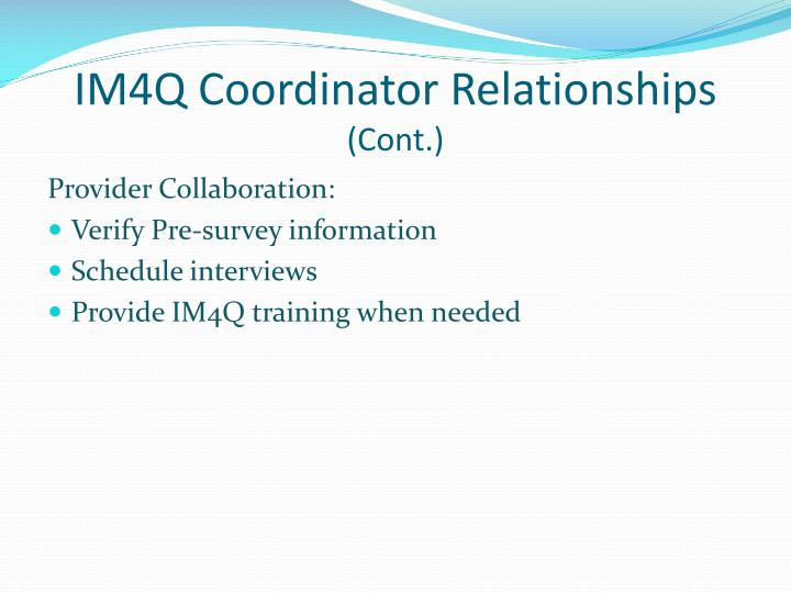 IM4Q Coordinator Relationships