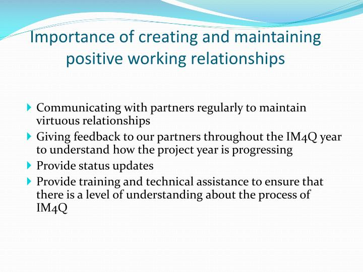 Importance of creating and maintaining positive working relationships1
