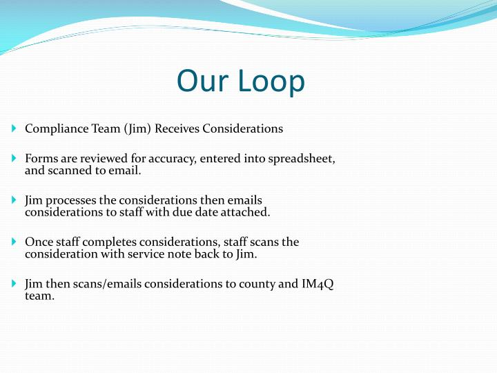 Compliance Team (Jim) Receives Considerations