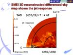 smei 3d reconstructed differenced sky map shows the jet response