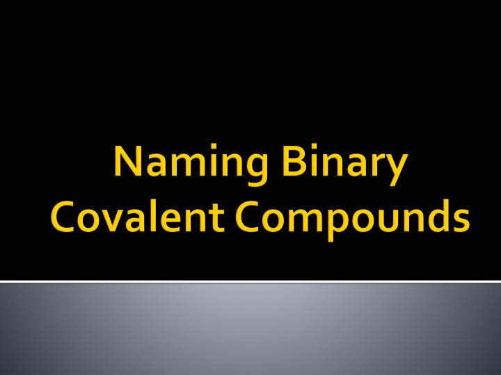 naming binary covalent compounds n.
