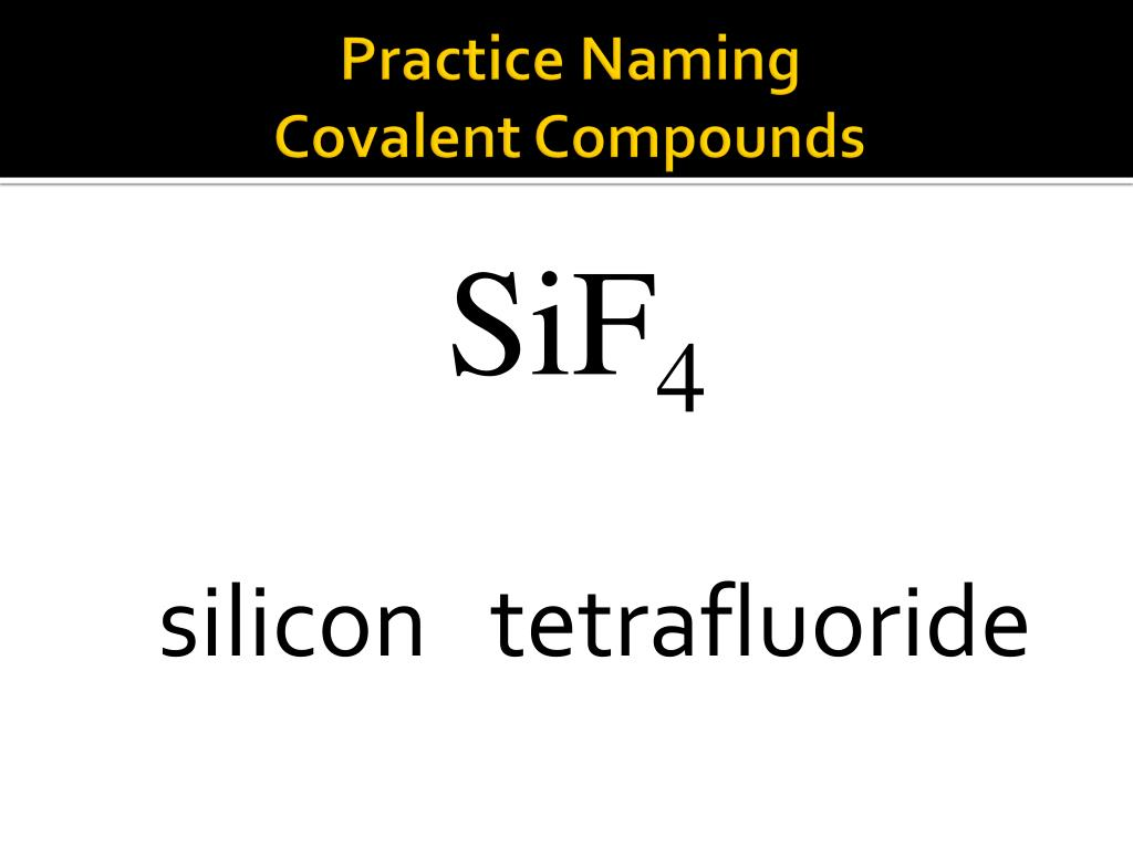 Ppt Naming Binary Covalent Compounds Powerpoint