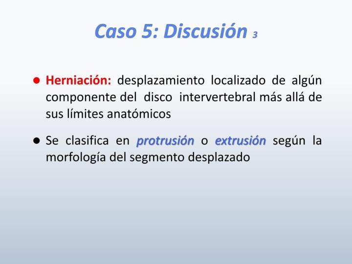 Caso 5: Discusión