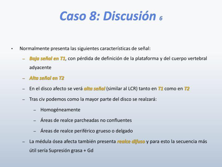Caso 8: Discusión