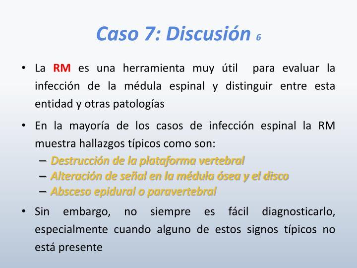Caso 7: Discusión