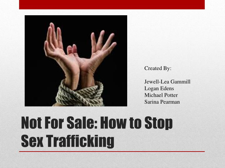 not for sale how to stop sex trafficking