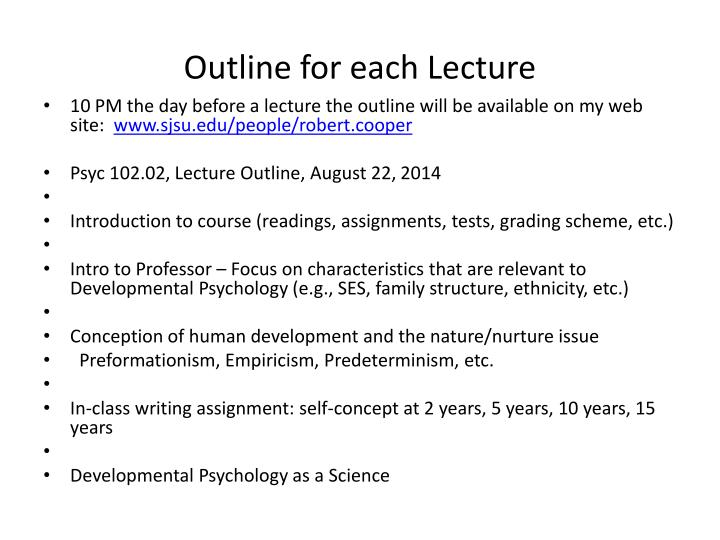 Outline for each lecture