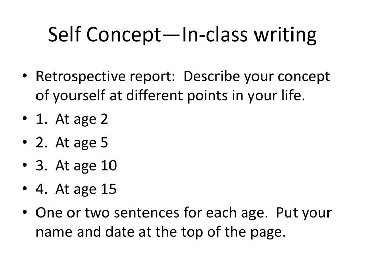 Self Concept—In-class writing