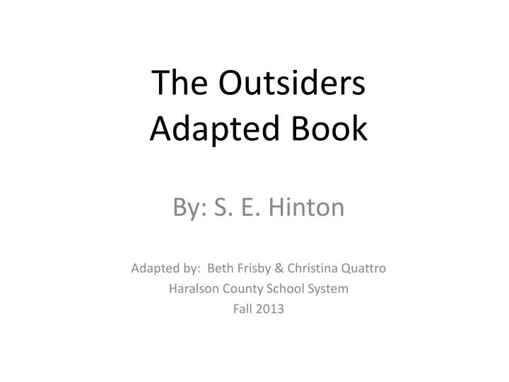 the outsiders adapted book n.