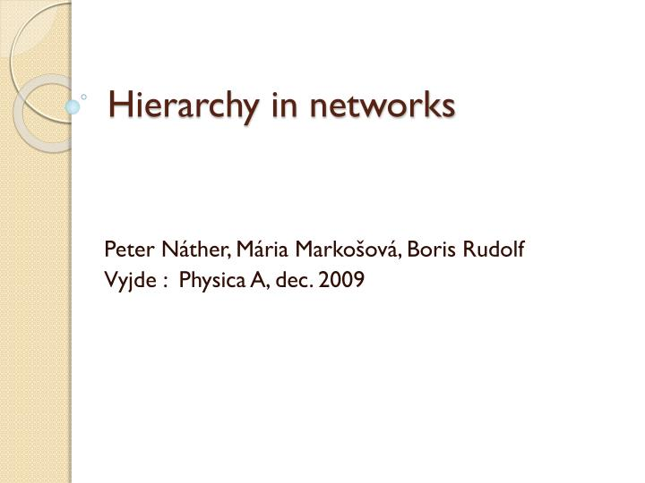 Hierarchy in networks
