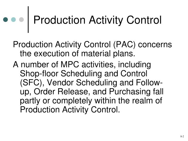 Production activity control